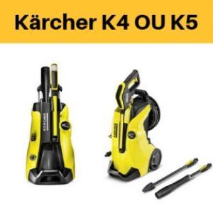 karcher k4 ou k5